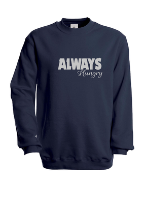 Sweater Always hungry